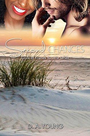 Second Chances (Circle Of Friends Novella Series Book 1)