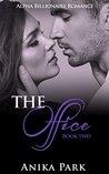 ROMANCE: An Alpha Billionaire Romance: The Office (Book Two) (Billionaire Romance Series)