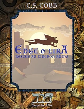 Edge & Lira: Rescue at Zirchon Ruins a Short Story Prelude in the Chronicles of Tov series for kids ages 8 to 14