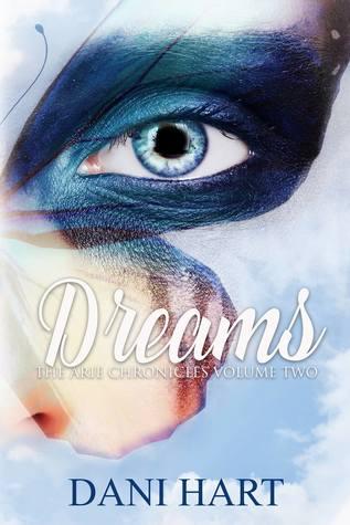Dreams by Dani Hart