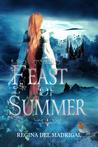 Feast of Summer by Regina Del Madrigal