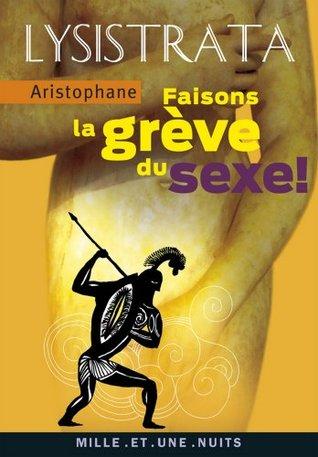 Lysistrata, faisons la grève du sexe : (La grève du sexe) (La Petite Collection t. 548)