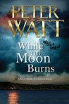 While the Moon Burns (Frontier, #11)