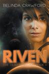 Riven (The Hero Rebellion, #2)