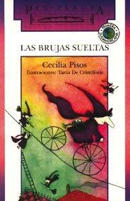 Las Brujas Sueltas par Cecilia Pisos