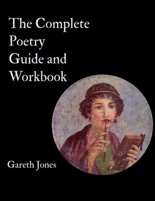 The Complete Poetry Guide and Workbook