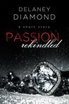 Passion Rekindled (Brooks Family, #1)