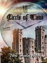 Circle of Time by Debra Shiveley Welch