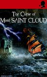 The Curse of Mont Saint Cloud (Watson & the Countess Book 9)