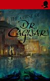 The Curse of Dr. Cagliari (Watson & the Countess #10)