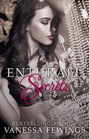 Enthrall Secrets (Within Enthrall, #2) by Vanessa Fewings
