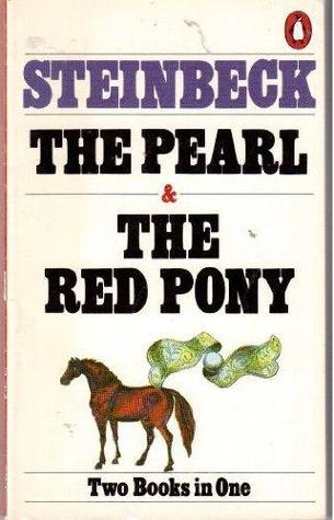 The Pearl/The Red Pony by John Steinbeck