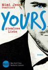 Yours - Atemlose Liebe by Mimi Jean Pamfiloff