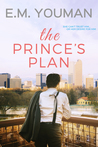 The Prince's Plan by E.M. Youman