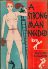 A Strong Man Needed