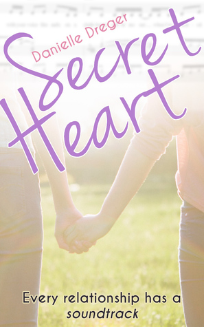 Secret Heart by Danielle Dreger