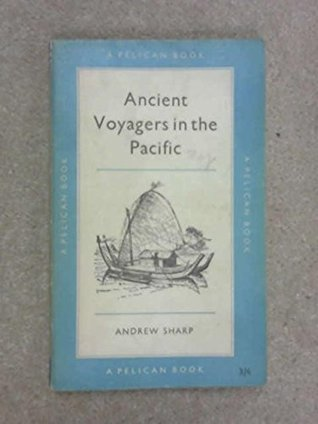 Ancient Voyagers in the Pacific