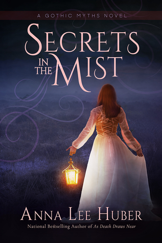 Secrets in the Mist (Gothic Myths, #1)