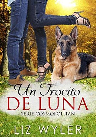 Un Trocito de Luna: Novela romántica Libros de texto de descarga gratuita