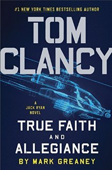 True Faith and Allegiance (Jack Ryan Universe, #22)
