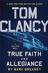 True Faith and Allegiance (Jack Ryan Universe, #22)
