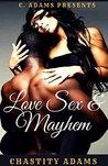 Love Sex & Mayhem