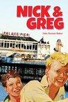 Nick & Greg (The Nick & Greg Books Book 1)