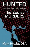 Hunted: The Zodiac Murders (The Zodiac Serial Killer, #1)