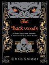 The Backwoods: A Bloody Short: Based upon the characters of Artemis, A Horror Novel by Chris Snider