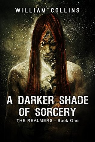 A Darker Shade of Sorcery by Will   Collins
