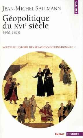Géopolitique du XVIe siècle 1490-1618