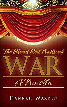 Cover of The Blood Red Nails of War by Hannah Warren - Review