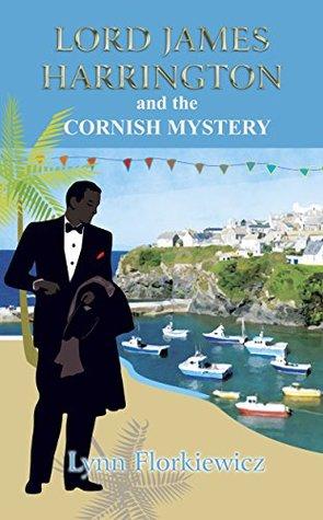 Lord James Harrington and the Cornish Mystery (Lord James Harrington Mysteries #6)