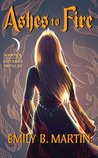 Ashes to Fire (Woodwalker, #2)