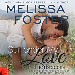 Surrender My Love Audiobook (The Bradens at Peaceful Harbor #2; The Bradens #14; Love in Bloom #33)