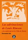 Las adivinaciones de Louis Rimson y la catástrofe de la Villa... by Fernando Llor