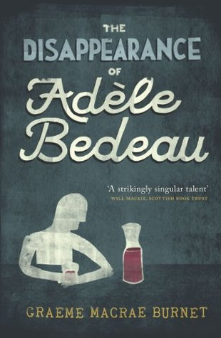 The Disappearance of Adèle Bedeau (Georges Gorski #1)