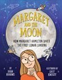 Margaret and the Moon: The Computer Scientist Who Saved the First Lunar Landing