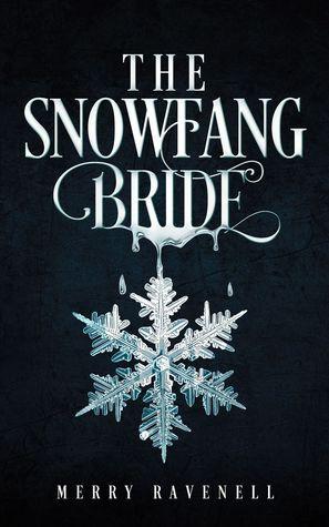 The SnowFang Bride (Snowfang #1)