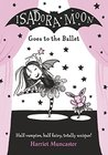 Isadora Moon Goes to the Ballet (Isadora Moon #2)