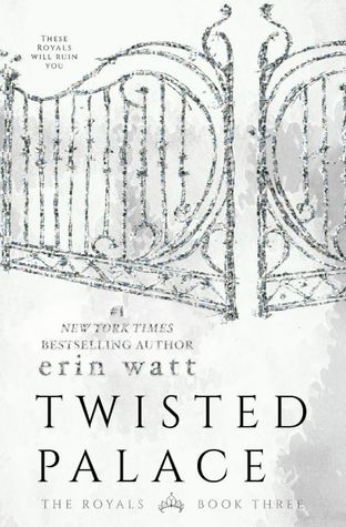 NEW RELEASE REVIEW:  Twisted Palace (The Royals #3) by Erin Watt