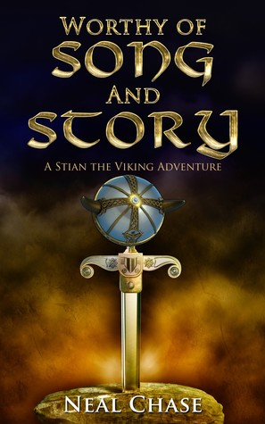 Worthy of Song and Story (Stian the Viking, #1)