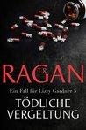 Tödliche Vergeltung by T.R. Ragan