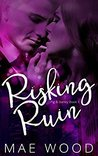 Risking Ruin (Pig & Barley #1)