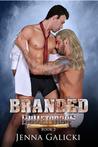 Branded (Bulletproof, #2)