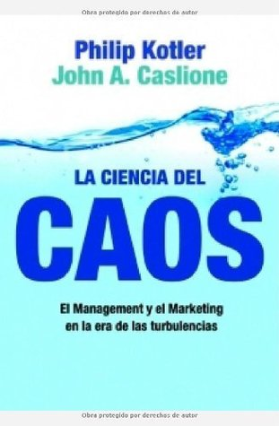 Chaotics the business of managing and marketing in the age of chaotics the business of managing and marketing in the age of turbulence by philip kotler fandeluxe Images