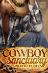 Cowboy Sanctuary by Michelle Hughes