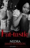 Fat-tastic (Fat Series Book 3)