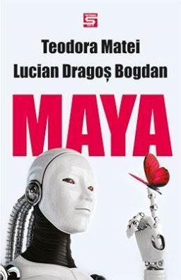 Maya (Omul-fluture, #2)