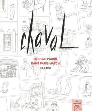 Dessins parus dans Paris Match. 1951-1967